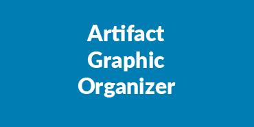 Artifact Graphic Organizer