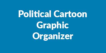 Political Cartoon Graphic Organizer